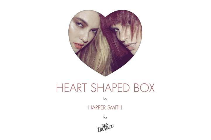 HEART SHAPED BOX by Harper Smith for Ben Trovato intro